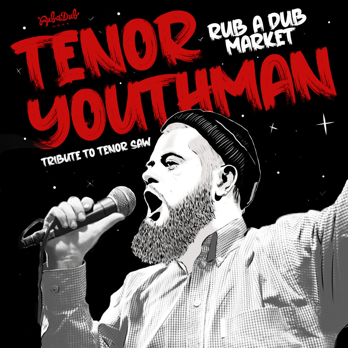 Tenor Youthman : Rub A Dub Market (Mix Jamafra Studio)
