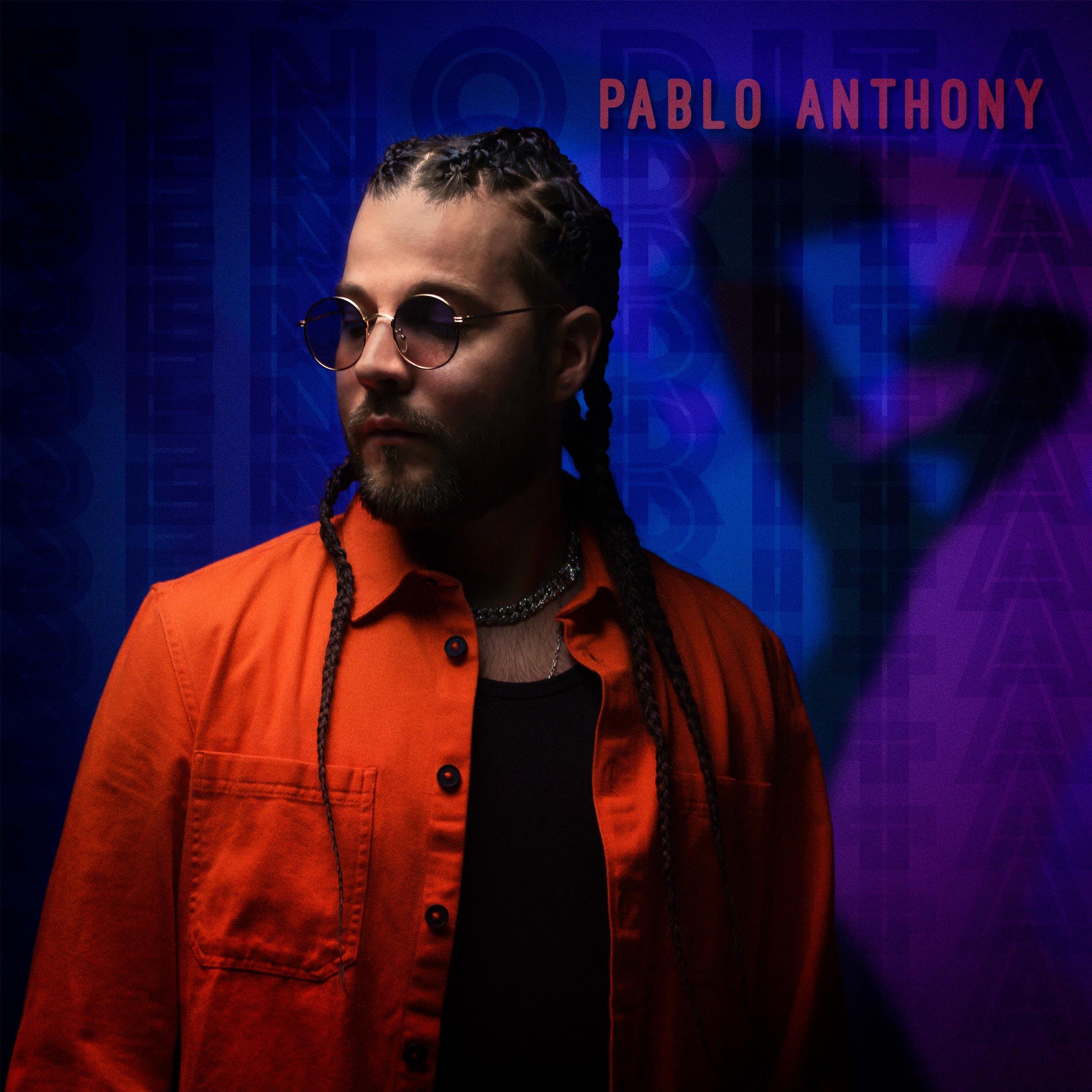 Pablo Anthony : Señorita (Jamafra Records)
