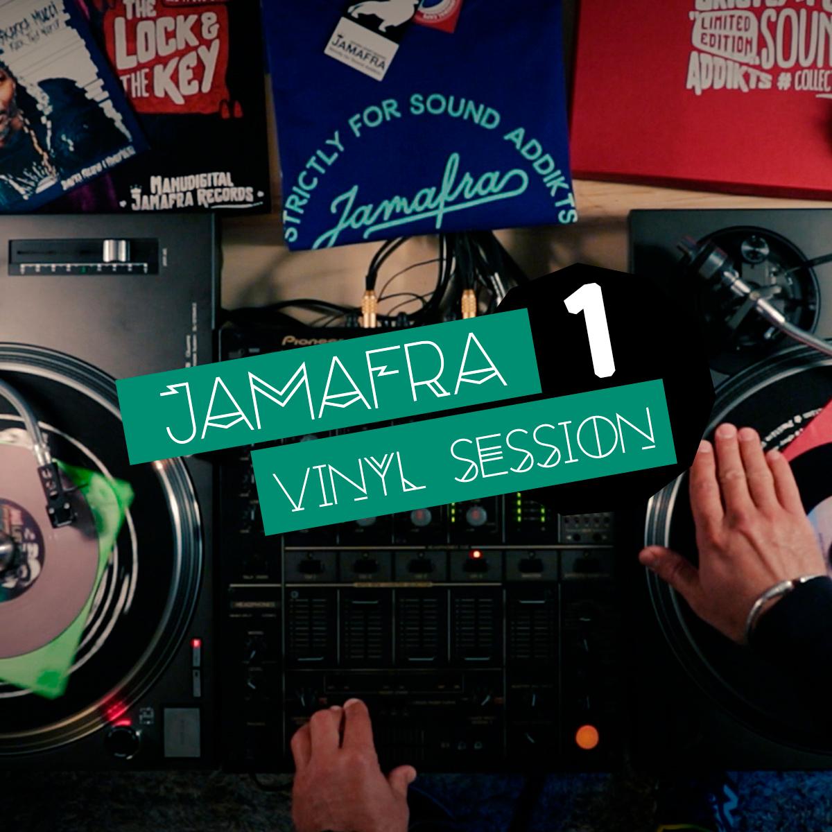 LIVE MIX : Jamafra Vinyl Session n°1